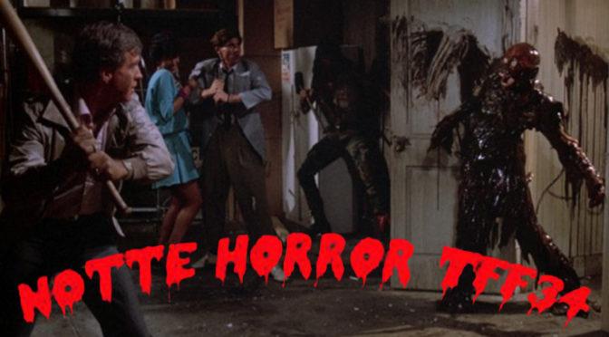 Notte Horror TFF34