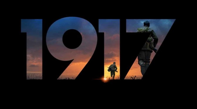 """""""1917"""" DI SAM MENDES"""