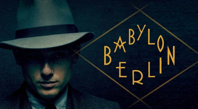 """BABYLON BERLIN"" (SERIE TV) DI ACHIM VON BORRIES, HENDRIK HANDLOEGETEN, TOM TYKWER"