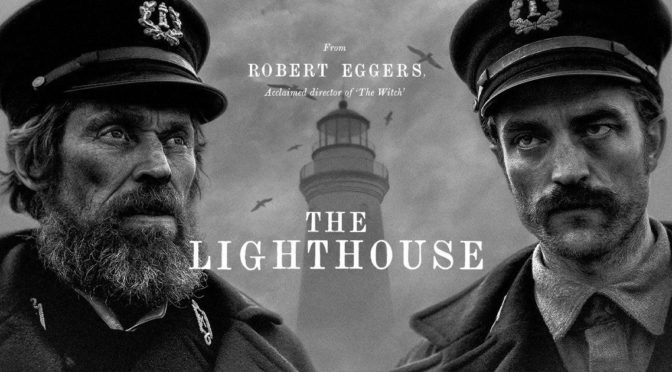 """THE LIGHTHOUSE"" DI ROBERT EGGERS"